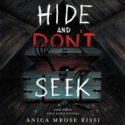 Hide and Don't Seek Lib/E: And Other Very Scary Stories Cover Image