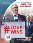 The Legalization of Same-Sex Marriage Cover Image