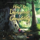 How to Disappear Completely Cover Image