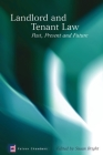 Landlord and Tenant Law: Past, Present and Future Cover Image