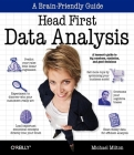 Head First Data Analysis: A Learner's Guide to Big Numbers, Statistics, and Good Decisions Cover Image