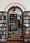 This Is My Bookstore: 100 Postcards of Beautiful Shops around the World (Notecards for Book Lovers, Stationery Featuring Bookshop Photography) Cover Image