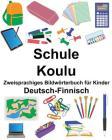 Deutsch-Finnisch Schule/Koulu Zweisprachiges Bildwörterbuch für Kinder Cover Image