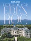Hotel du Cap-Eden-Roc: A Timeless Legend on the French Riviera Cover Image
