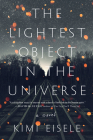 The Lightest Object in the Universe: A Novel Cover Image