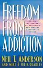 Freedom from Addiction: Breaking the Bondage of Addiction and Finding Freedom in Christ Cover Image