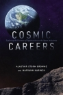 Cosmic Careers: Exploring the Universe of Opportunities in the Space Industries Cover Image