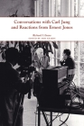 Conversations with Carl Jung and Reactions from Ernest Jones (Center for the History of Psychology) Cover Image