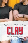 Captivating Clay Cover Image