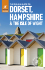 The Rough Guide to Dorset, Hampshire & the Isle of Wight (Rough Guides) Cover Image