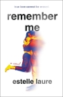 Remember Me: A Novel Cover Image