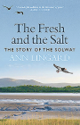 The Fresh and the Salt: The Story of the Solway Cover Image