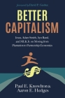 Better Capitalism: Jesus, Adam Smith, Ayn Rand, and MLK Jr. on Moving from Plantation to Partnership Economics Cover Image