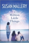 A Million Little Things (Mischief Bay #3) Cover Image