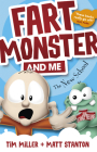 Fart Monster and Me: The New School (Fart Monster and Me, #2) Cover Image