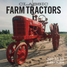 Classic Farm Tractors 2018: 16 Month Calendar Includes September 2017 Through December 2018 Cover Image