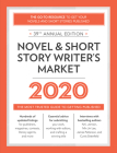 Novel & Short Story Writer's Market 2020: The Most Trusted Guide to Getting Published Cover Image