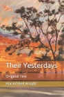 Their Yesterdays: Original Text Cover Image