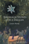 Kugelach Stones for a Dagger Cover Image