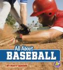 All about Baseball (All about Sports) Cover Image