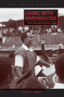 Living with Nkrumahism: Nation, State, and Pan-Africanism in Ghana (New African Histories) Cover Image