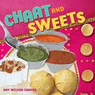 Chaat & Sweets (World Snacks) Cover Image