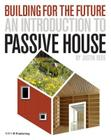 An Introduction to Passive House Cover Image