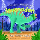 Iguanodon: The Noisy Night Cover Image