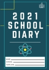 2021 Student School Diary: 7 x 10 inch- 120 Pages Cover Image
