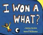 I Won a What? Cover Image