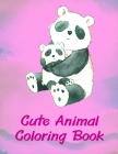 Cute Animal Coloring Book: Children Coloring and Activity Books for Kids Ages 2-4, 4-8, Boys, Girls, Fun Early Learning (Children's Art #9) Cover Image