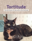 Tortitude: The Big Book of Cats with a Big Attitude Cover Image