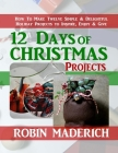 12 Days of Christmas Projects Cover Image