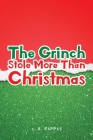 The Grinch Stole More Than Christmas Cover Image