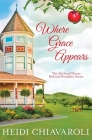 Where Grace Appears: Contemporary Fiction with a Little Women Twist Cover Image