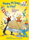 Happy Pi Day to You! (Cat in the Hat's Learning Library) Cover Image