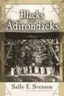 Blacks in the Adirondacks: A History (New York State) Cover Image