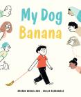 My Dog Banana Cover Image
