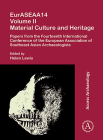 Euraseaa14 Volume II: Material Culture and Heritage: Papers from the Fourteenth International Conference of the European Association of Southeast Asia Cover Image