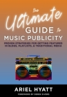 The Ultimate Guide to Music Publicity Cover Image
