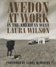 Avedon at Work: In the American West (Harry Ransom Humanities Research Center Imprint Series) Cover Image