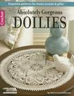 Absolutely Gorgeous Doilies Cover Image