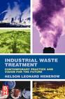 Industrial Waste Treatment: Contemporary Practice and Vision for the Future Cover Image