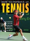 How to Improve at Tennis (How to Improve At...) Cover Image
