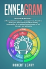 Enneagram: 2 Manuscripts: Enneagram + Enneagram Test. A Guide to the 9 Types of Personality and Build Healthy Relationships, A Sa Cover Image