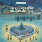 Un concert d'été au clair de lune (Une histoire, une chanson) Cover Image