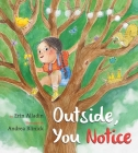 Outside, You Notice Cover Image