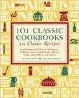 101 Classic Cookbooks: 501 Classic Recipes Cover Image