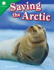 Saving the Arctic (Smithsonian Readers) Cover Image