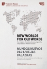 New worlds for old words / Mundos nuevos para viejas palabras: The impact of cultured borrowing on the languages of Western Europe / El impacto de los Cover Image